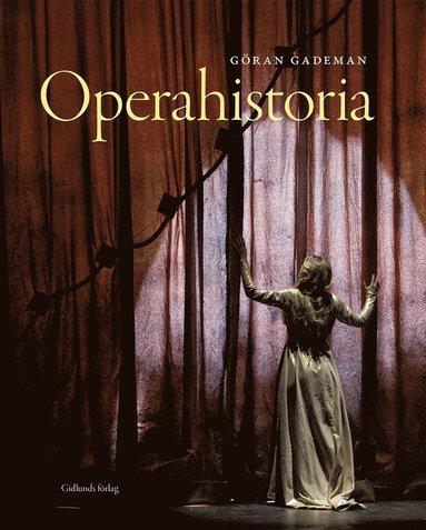 Operaböcker av Gademan samt Godor och Rodén